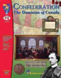 Confederation: The Dominion of Canada Grades 7-8 (Enhanced eBook)