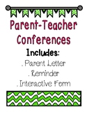 Parent-Teacher Conferences: Parent Letter, Reminder, AND interactive form!