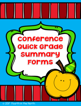 Conference Quick Grade Summary Forms