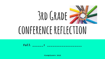 Conference Reflection Fall 3rd Grade