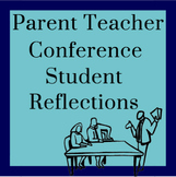 Parent Teacher Conference Student Reflection Packet