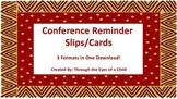 Conference Reminder Slips/Cards 3 formats!
