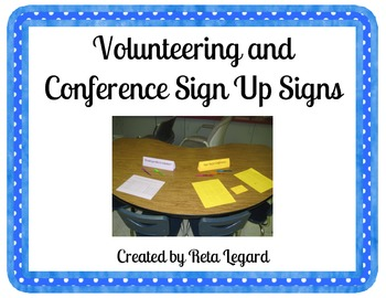 Conference and Volunteer Sign-Up Signs