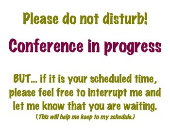 Conference sign for classroom door