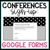 Conferences Sign Up Using Google Forms