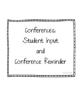 Conferences: Student Input and Reminder