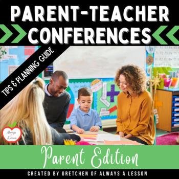 Parent-Teacher Conferences - Tips for Parents