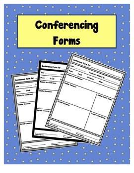 Conferencing Forms for Teachers, Parents, Paraeducators, &