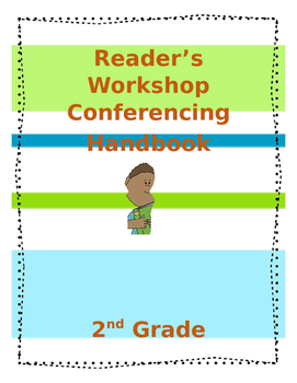2nd Grade Reader's Workshop Conferencing Handbook