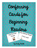 Conferring Cards for Beginning Readers