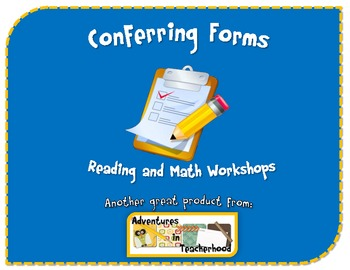 Conferring Forms for Reading and Math Workshop Common Core Aligned