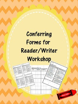 Conferring Note Forms for Reading and Writing Workshop