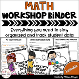 Math Workshop Binder - Editable