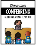 Conferring Template for Guided Reading