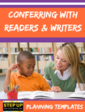 Conferring with Readers & Writers Planning Templates