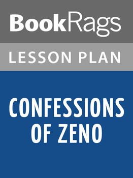Confessions of Zeno Lesson Plans