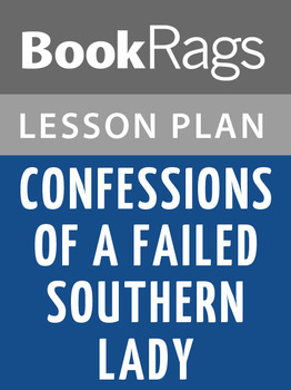 Confessions of a Failed Southern Lady Lesson Plans