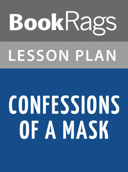 Confessions of a Mask Lesson Plans