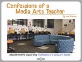 Confessions of a Media Arts Teacher - Vol 1 (a Media Arts