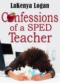 Confessions of a SPED Teacher
