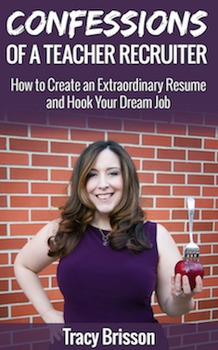 Confessions of a Teacher Recruiter: How to Create an Extraordinary Resume