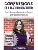 Confessions of a Teacher Recruiter Resume Formatting Guide and Templates