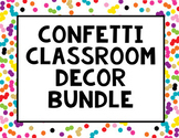 Confetti Classroom Decor Bundle {Word Wall, Clock Labels, & more}
