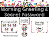 Confetti Morning Greeting and Secret Password