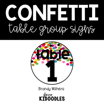 Confetti Table Group Signs