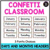 Confetti Theme Classroom Decor Calendar Headers Days and M