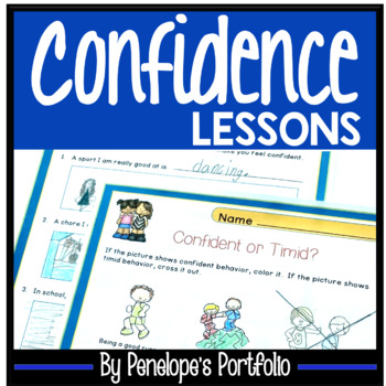CONFIDENCE BUILDING Activities and Lessons - Character Education