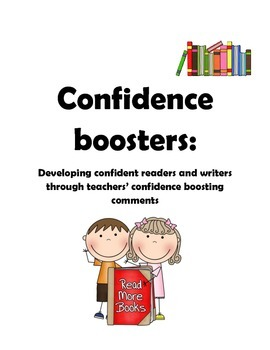 Confidence Boosters-Developing struggling readers and writers though comments