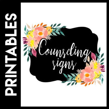 Counseling Signs- Confidentiality, Where's the Counselor, Counseling In Progress