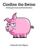 Confine the Swine - A Game to Practice Dividing Decimals by Whole Numbers