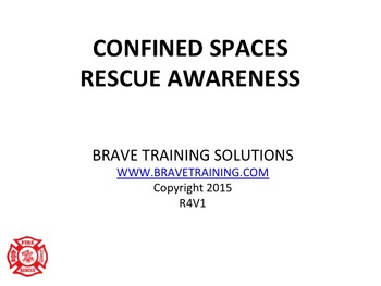 CONFINED SPACES TECHNICAL RESCUE AWARENESS