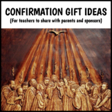 Confirmation Gift Ideas (for parents and sponsors)