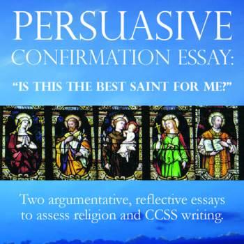 Confirmation Prep: Argumentative Saint Essays (Catholic) –