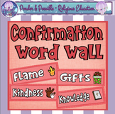 Confirmation Word Wall - 45 cards Holy Spirit, Pentecost, Fruits, Gifts