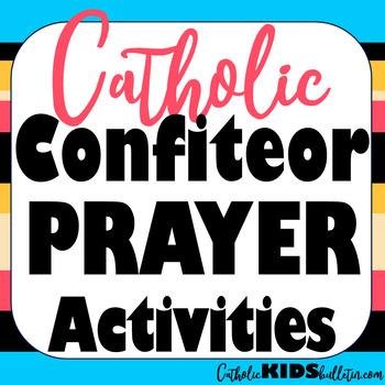 Confiteor Prayer Lesson Packet: Maze, Handwriting, Vocabulary, Comprehension