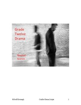 Conflict Drama  Grade 12 Neutral Scenes