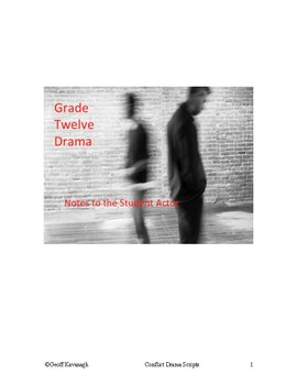 Conflict Drama Scripts Grade 12  Notes to the Student Actor