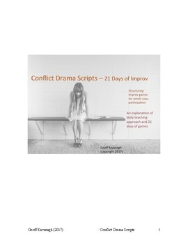 Conflict Drama Scripts  (Grades 11 and 12)  21 Days of Improv