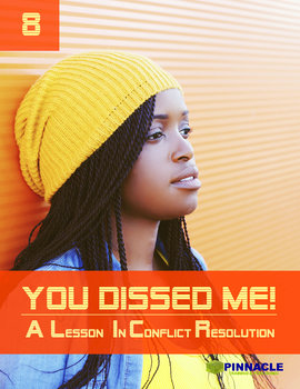 8 You Dissed Me... Conflict Management Styles