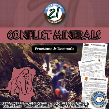 Conflict Minerals -- Intl Fraction & Decimal - 21st Century Math Project