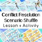 Conflict Resolution Scenario Shuffle Lesson and Activity