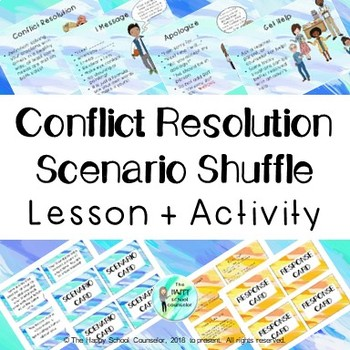 Conflict Resolution Scenario Shuffle Lesson and Activity