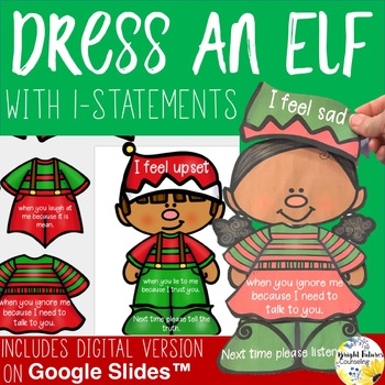 Conflict Resolution Christmas Activity - Dress an Elf with I-Statements