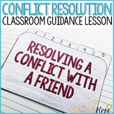 Conflict Resolution Activity: Classroom Guidance Lesson for Resolving Conflicts