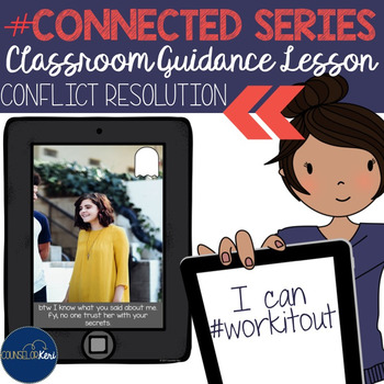 Conflict Resolution Classroom Guidance Lesson for School Counseling