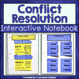 Conflict Resolution Activities For SEL and Counseling Interactive Notebooks